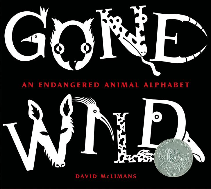 Gone Wild: An Endangered Animal Alphabet