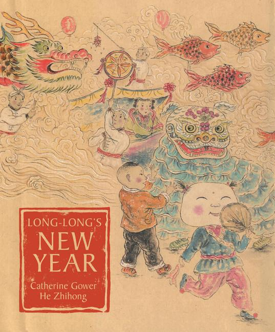 Long-Long's New Year: A Story about the Chinese Spring Festival