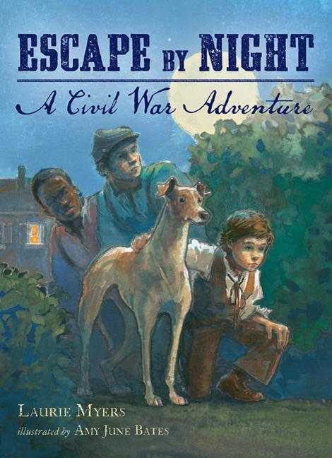 Escape by Night: A Civil War Adventure