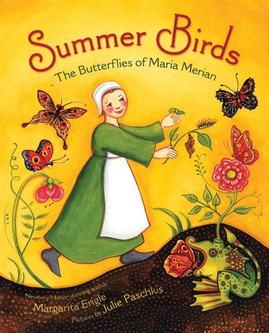 Summer Birds: The Butterflies of Maria Merian