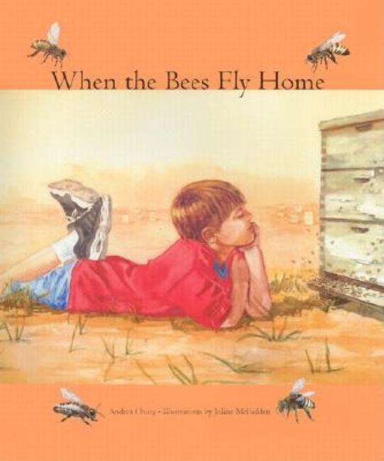 When the Bees Fly Home