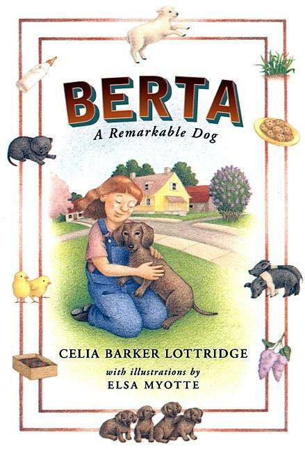Berta: A Remarkable Dog
