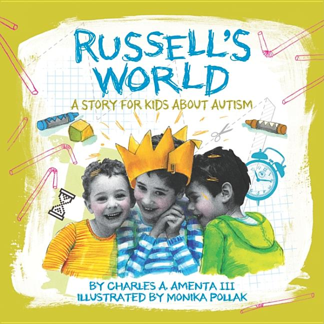 Russell's World: A Story for Kids about Autism