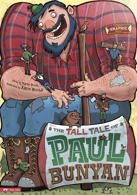 Tall Tale of Paul Bunyan (Graphic Novel), The