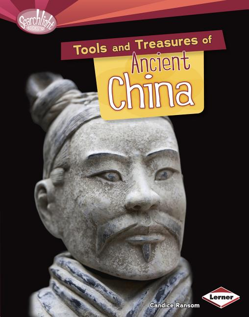 Tools and Treasures of Ancient China