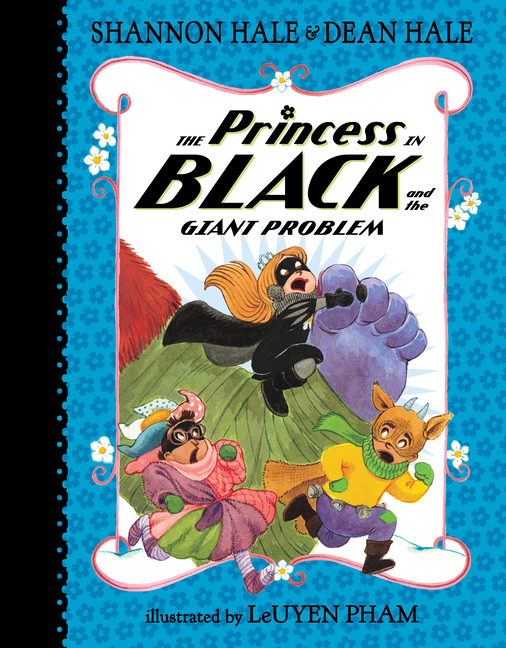 Princess in Black and the Giant Problem, The