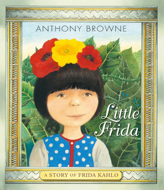 Little Frida: A Story of Frida Kahlo