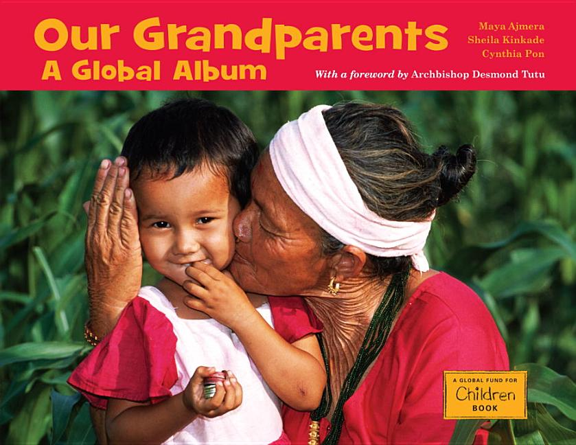 Our Grandparents: A Global Album