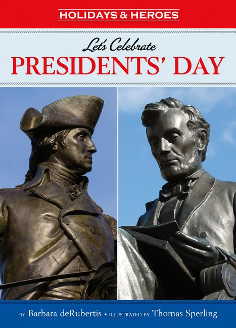 Let's Celebrate Presidents' Day