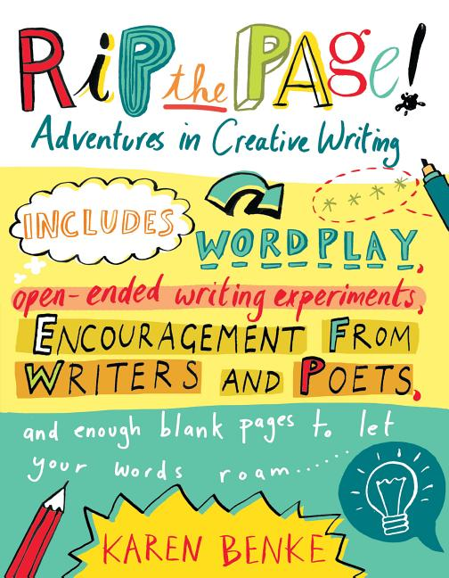 Rip the Page!: Adventures in Creative Writing