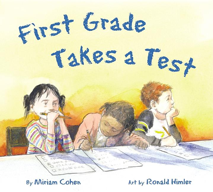First Grade Takes a Test