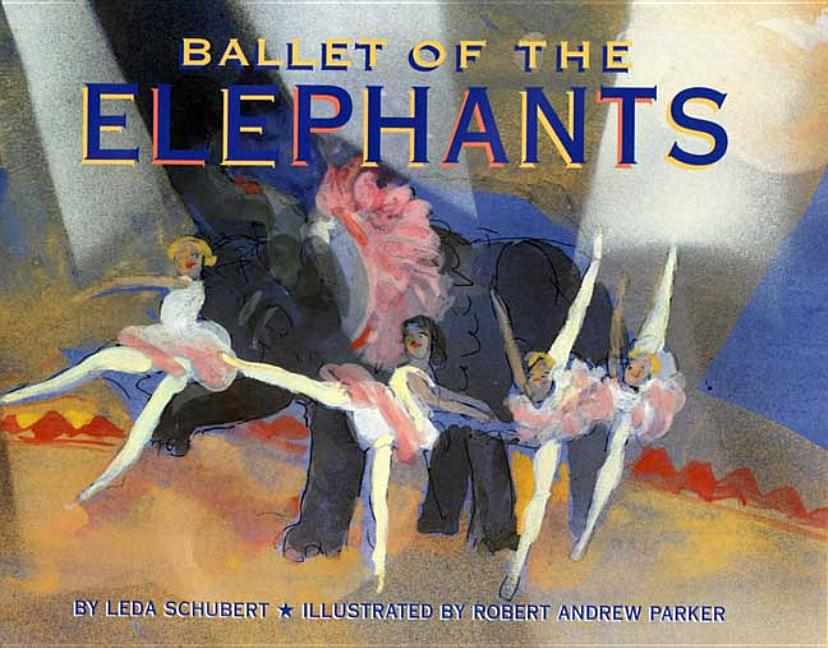 Ballet of the Elephants