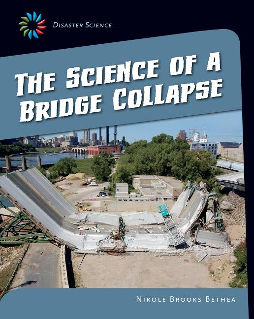 The Science of a Bridge Collapse