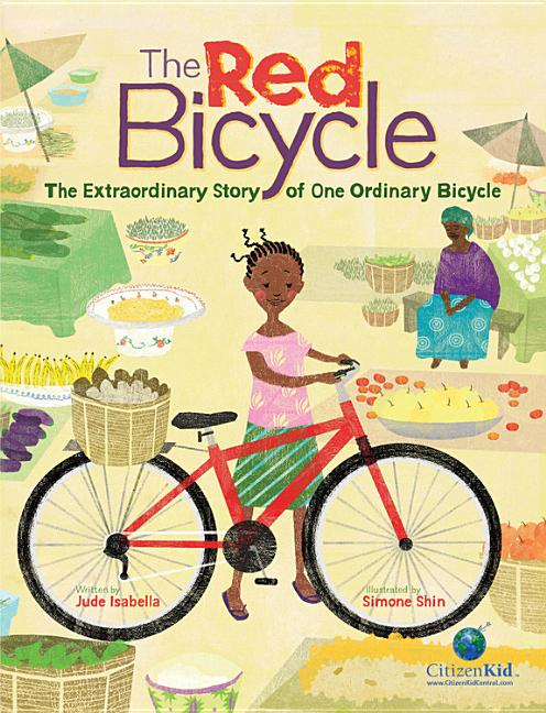Red Bicycle, The: The Extraordinary Story of One Ordinary Bicycle