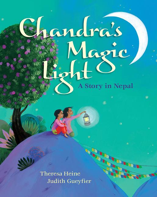Chandra's Magic Light: A Story in Nepal