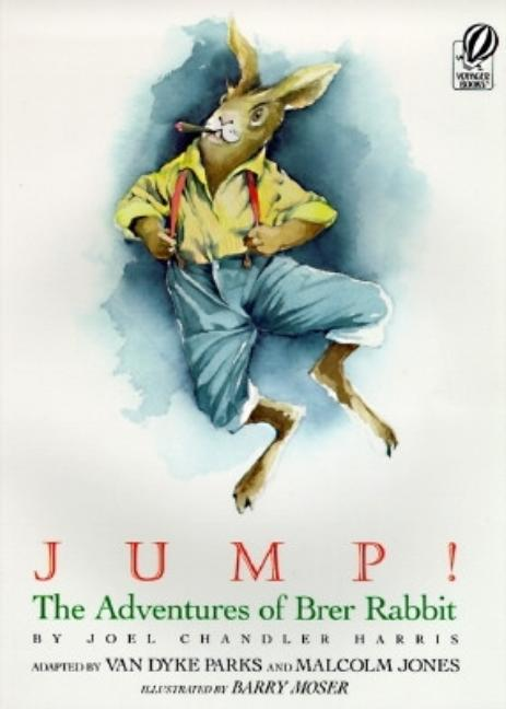 Jump!: The Adventures of Brer Rabbit