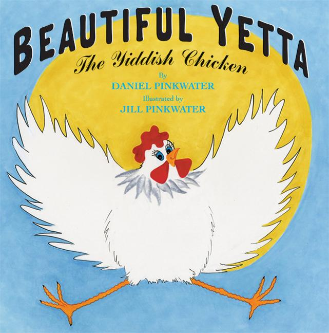 Beautiful Yetta: The Yiddish Chicken