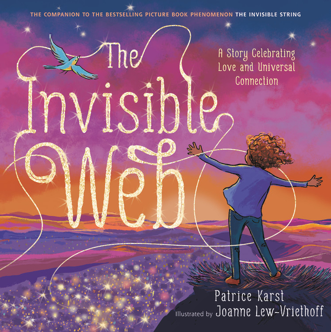 The Invisible Web: A Story Celebrating Love and Universal Connection