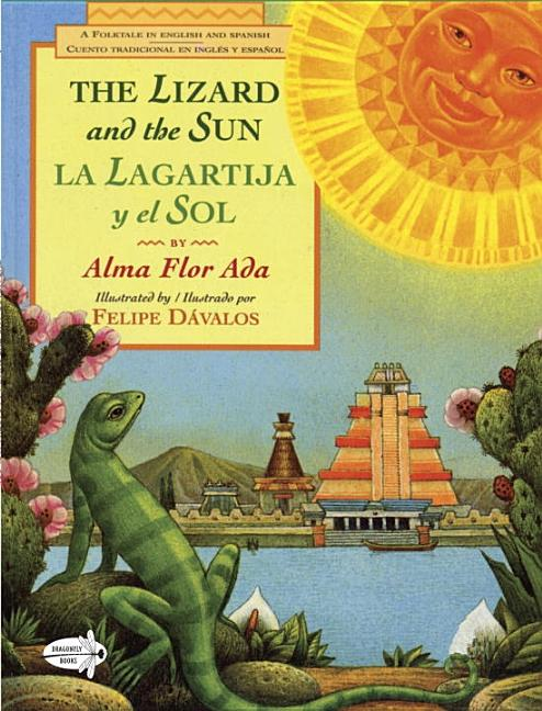 Lizard and the Sun, The / La lagartija y el sol