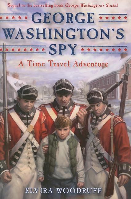 George Washington's Spy: A Time Travel Adventure