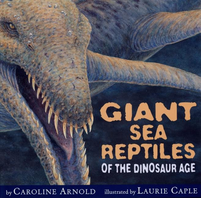 Giant Sea Reptiles of the Dinosaur Age