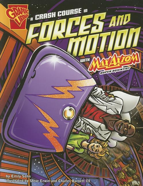 Crash Course in Forces and Motion with Max Axiom, Super Scientist, A
