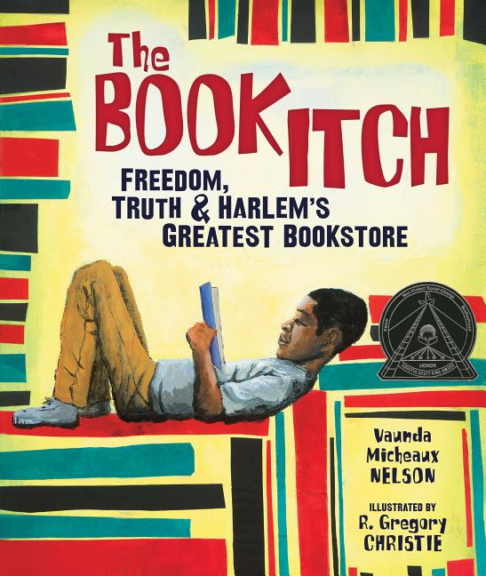 Book Itch, The: Freedom, Truth, and Harlem's Greatest Bookstore