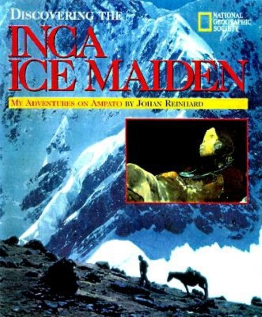 Discovering the Inca Ice Maiden