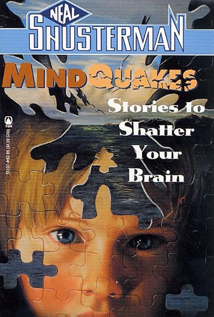 Mindquakes: Stories to Shatter Your Brian