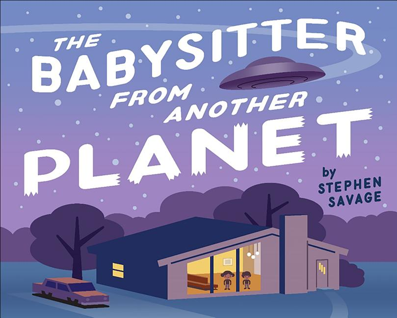 Babysitter from Another Planet, The
