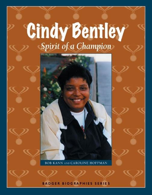 Cindy Bentley: Spirit of a Champion
