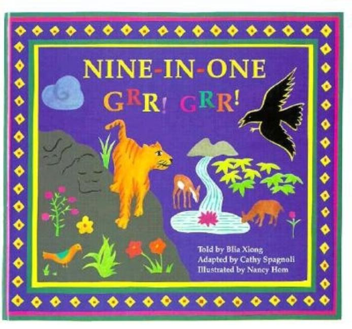 Nine-In-One, Grr! Grr!: A Folktale from the Hmong People of Laos