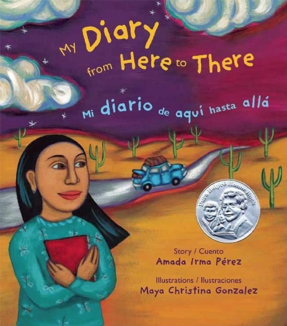 My Diary from Here to There / Mi diario de quí a allá