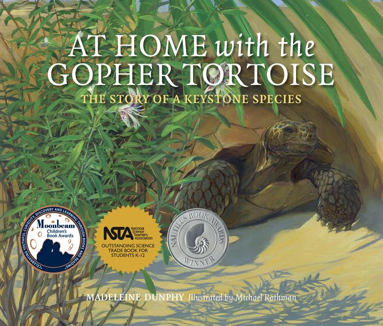 At Home with the Gopher Tortoise: The Story of a Keystone Species