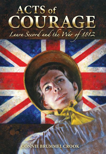 Laura Secord and the War of 1812