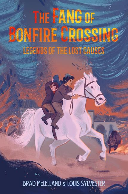 The Fang of Bonfire Crossing: Legends of the Lost Causes