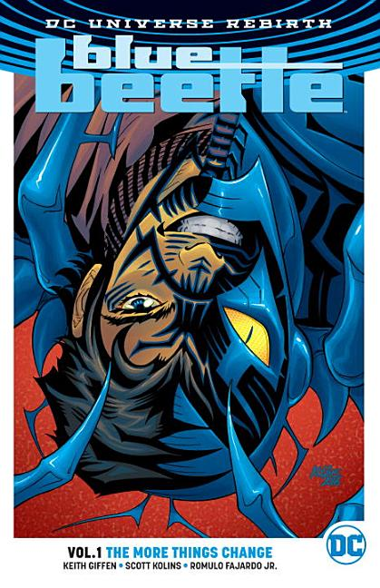Blue Beetle, Vol. 1: The More Things Change