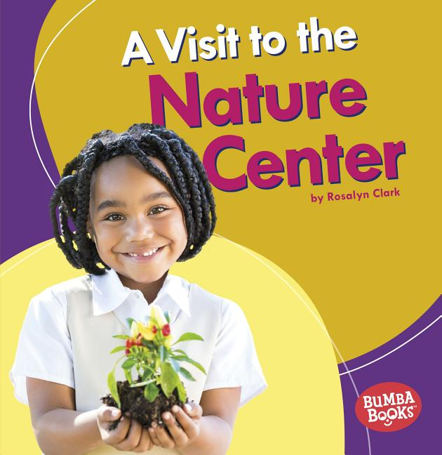 A Visit to the Nature Center