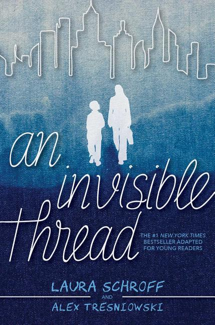 An Invisible Thread: Young Readers' Edition