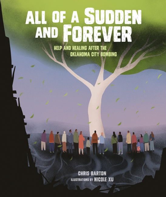 All of a Sudden and Forever: Help and Healing After the Oklahoma City Bombing