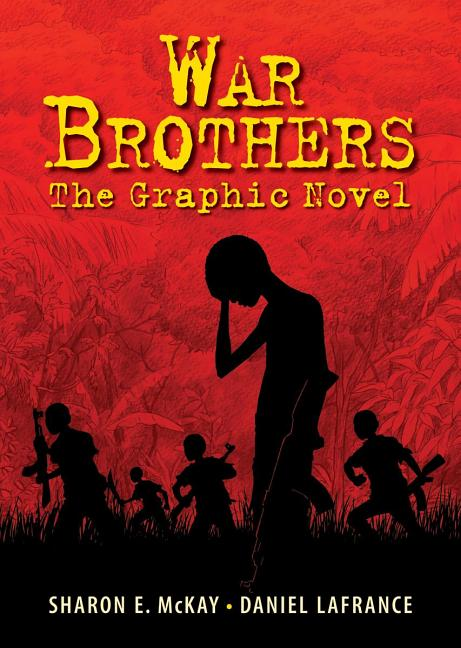War Brothers: The Graphic Novel