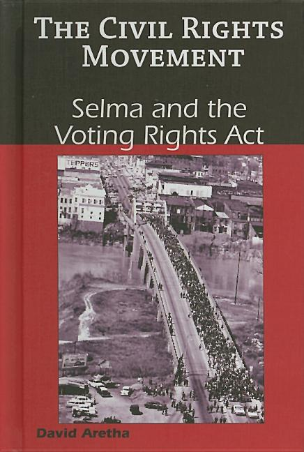 Selma and the Voting Rights Act