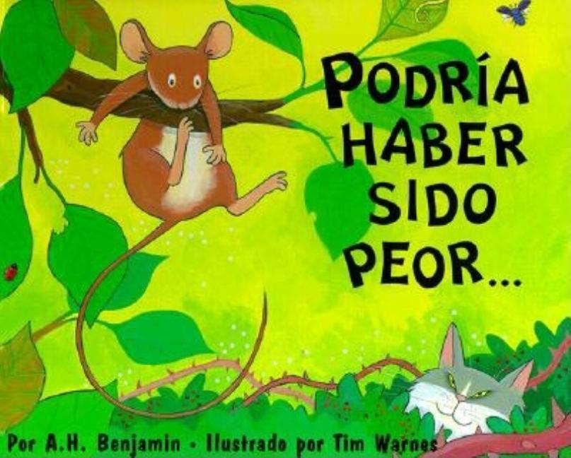 It Could Have Been Worse / Podria Haber Sido Peor