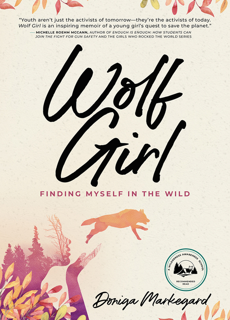 Wolf Girl: Finding Myself in the Wild