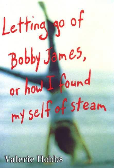 Letting Go of Bobby James, or How I Found My Self of Steam