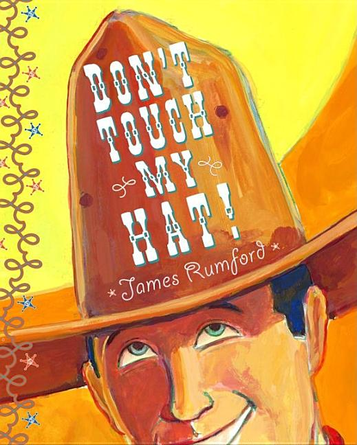 Don't Touch My Hat!
