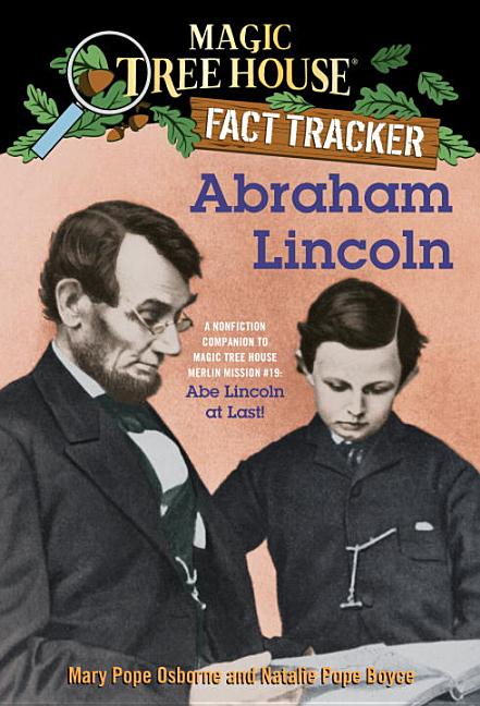 Abraham Lincoln: A Nonfiction Companion to Abraham Lincoln At Last!