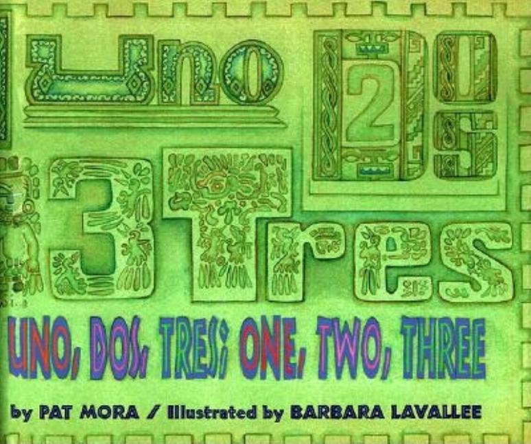 Uno, Dos, Tres: One, Two, Three