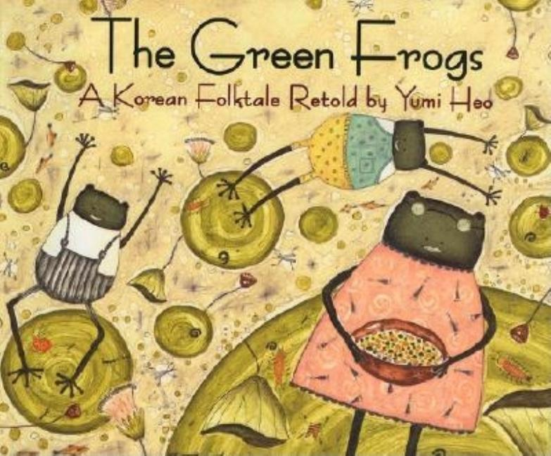 The Green Frogs: A Korean Folktale
