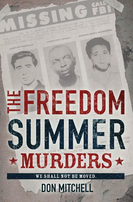 The Freedom Summer Murders